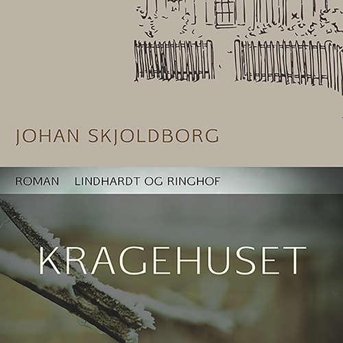 Audiokniha Kragehuset - Johan Skjoldborg - Tobias Hertz