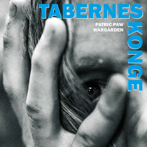 Audiokniha Tabernes konge - Patric Paw Wärgärden - Thomas Jacob Clausen