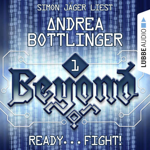 Hoerbuch READY - FIGHT! - Beyond, Folge 1 - Andrea Bottlinger - Simon Jäger