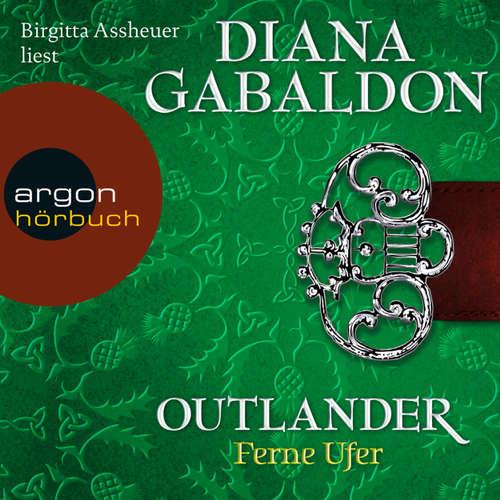 Hoerbuch Outlander - Ferne Ufer - Diana Gabaldon - Birgitta Assheuer