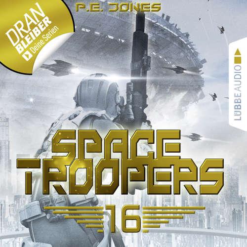 Hoerbuch Space Troopers, Folge 16: Ruhm und Ehre - P. E. Jones - Uve Teschner