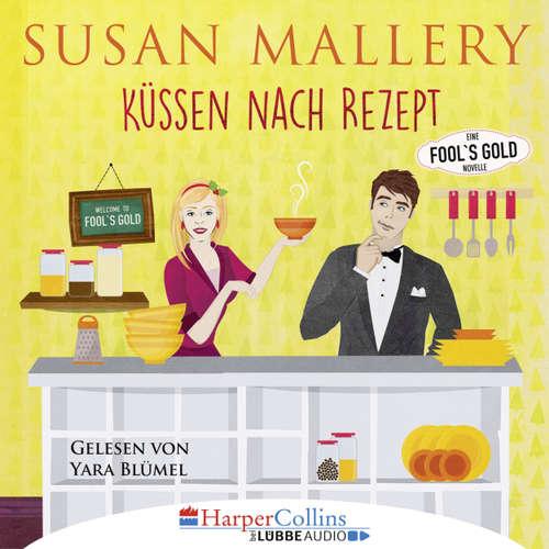 Küssen nach Rezept - Fool's Gold Novelle