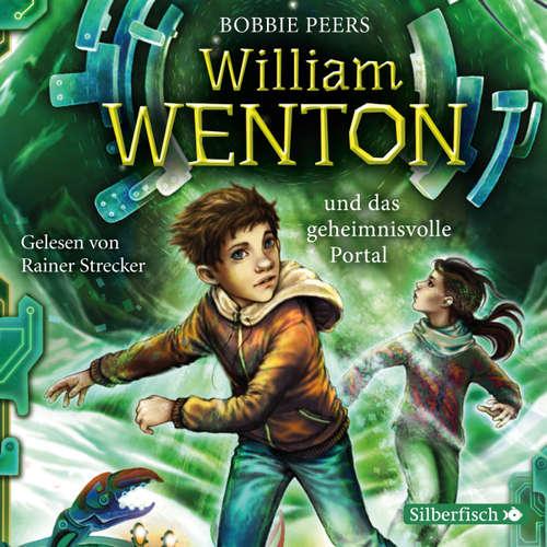 William Wenton und das geheimnisvolle Portal - William Wenton 2