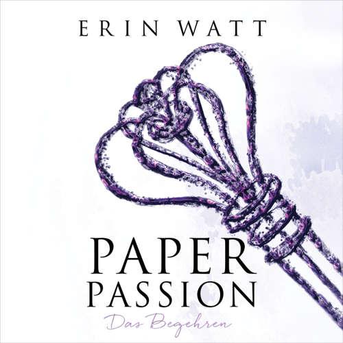 Paper Passion - Das Begehren - Paper-Reihe 4