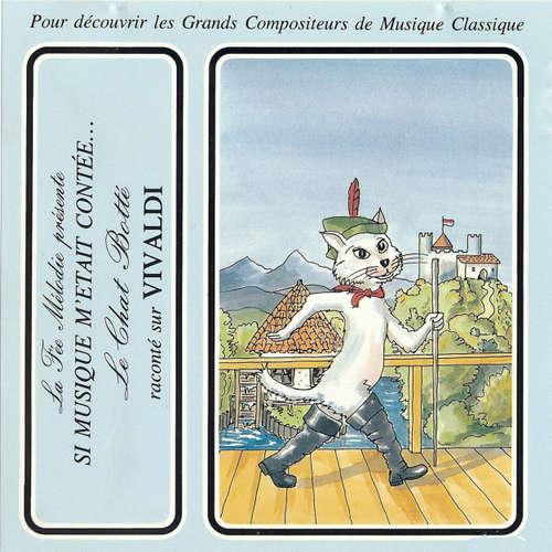 Livre audio Si musique m'etait contée... - Le Chat Botté raconté sur Vivaldi - Charles Perrault - Théatre Populaire de la Petite France