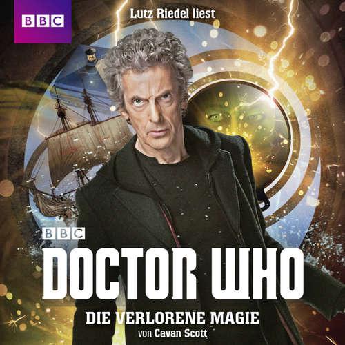 Hoerbuch Die verlorene Magie - Doctor Who - Cavan Scott - Lutz Riedel