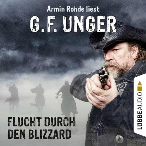 Hoerbuch Flucht durch den Blizzard - G. F. Unger - Armin Rohde