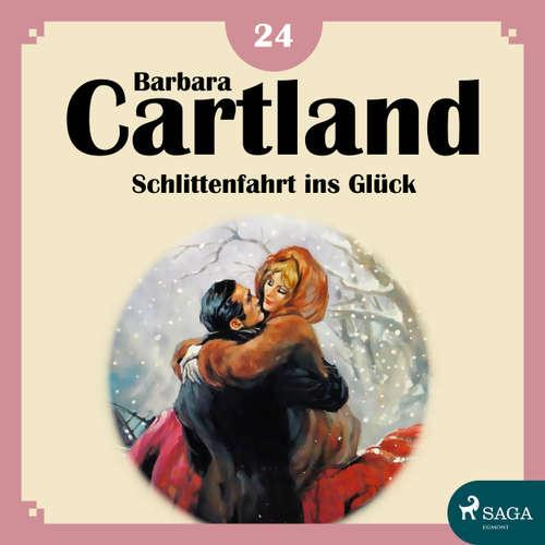 Hoerbuch Schlittenfahrt ins Glück - Die zeitlose Romansammlung von Barbara Cartland 18 - Barbara Cartland - Hannah Baus