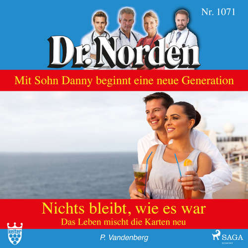 Dr. Norden, 1071: Nichts bleibt, wie es war. Das Leben mischt die Karten neu