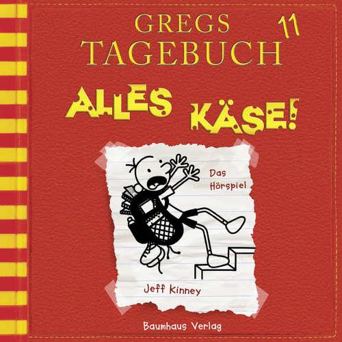 Hoerbuch Gregs Tagebuch, 11: Alles Käse! (Hörspiel) - Jeff Kinney - Marco Eßer