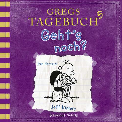 Hoerbuch Gregs Tagebuch, 5: Geht's noch? (Hörspiel) - Jeff Kinney - Marco Eßer