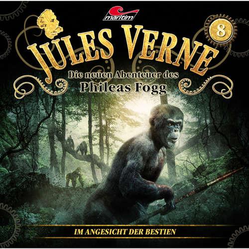 Hoerbuch Jules Verne, Die neuen Abenteuer des Phileas Fogg, Folge 8: Im Angesicht der Bestien - Marc Freund - Christian Brückner