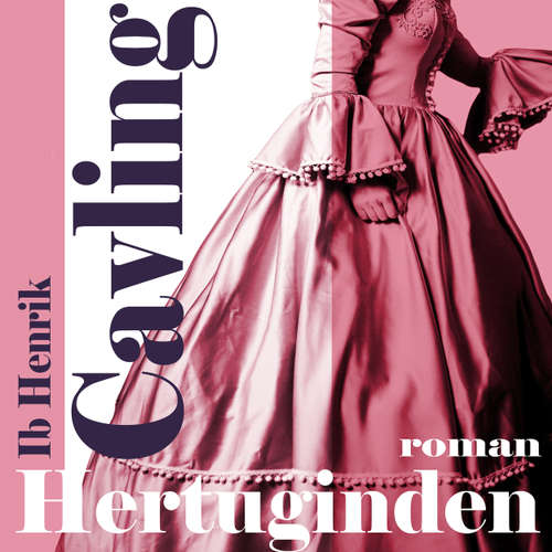 Audiokniha Hertuginden - Ib Henrik Cavling - Anne-Mette Johansen