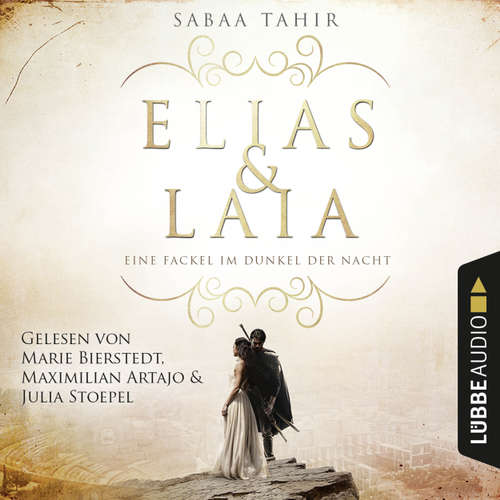 Hoerbuch Eine Fackel im Dunkel der Nacht - Elias & Laia, Band 2 - Sabaa Tahir - Maximilian Artajo