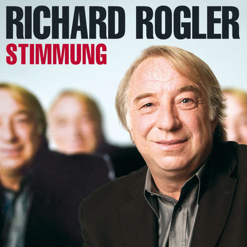 Hoerbuch Richard Rogler, Stimmung - Richard Rogler - Richard Rogler