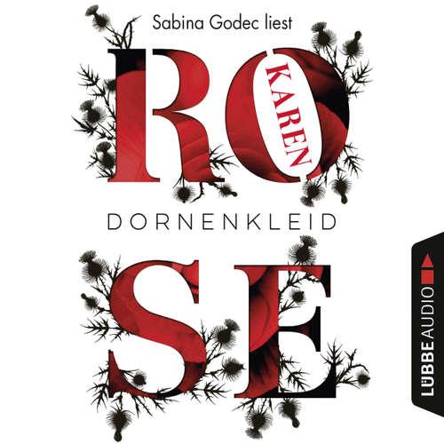 Hoerbuch Dornenkleid - Karen Rose - Sabina Godec