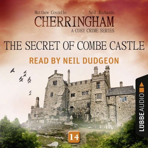Audiobook The Secret of Combe Castle - Cherringham - A Cosy Crime Series: Mystery Shorts 14 - Matthew Costello - Neil Dudgeon