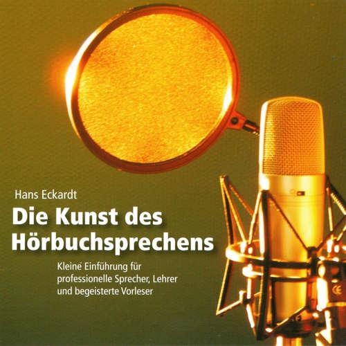 Hoerbuch Die Kunst des Hörbuchsprechens - Hans Eckardt - Hans Eckardt