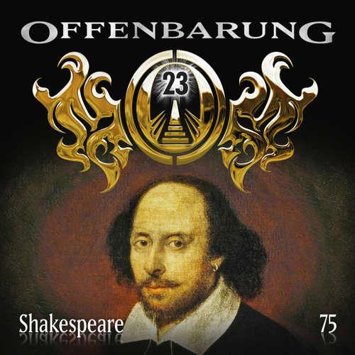 Hoerbuch Offenbarung 23, Folge 75: Shakespeare - Catherine Fibonacci - Alex Turrek