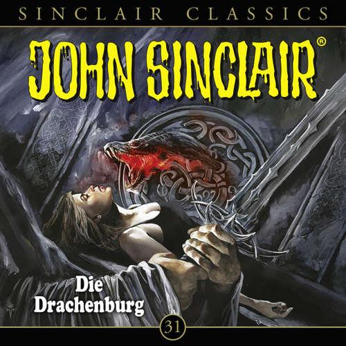 Hoerbuch John Sinclair, Classics, Folge 31: Die Drachenburg - Jason Dark - Dietmar Wunder