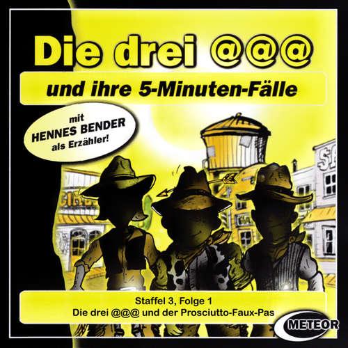 Hoerbuch Die drei @@@ (Die drei Klammeraffen), Staffel 3, Folge 1: Die drei @@@ und der Prosciutto-Faux-Pas - Nikolaus Hartmann - Britta Lemon