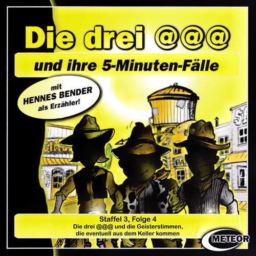 Hoerbuch Die drei @@@ (Die drei Klammeraffen), Staffel 3, Folge 4: Die drei @@@ und die Geisterstimmen, die eventuell aus dem Keller kommen - Nikolaus Hartmann - Britta Lemon