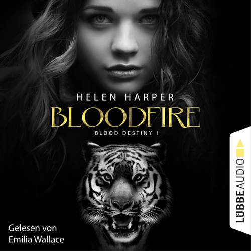 Hoerbuch Blood Destiny - Bloodfire - Mackenzie-Smith-Serie 1 - Helen Harper - Emilia Wallace