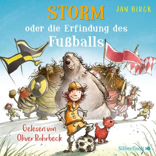 Hoerbuch Storm oder die Erfindung des Fußballs - Jan Birck - Oliver Rohrbeck
