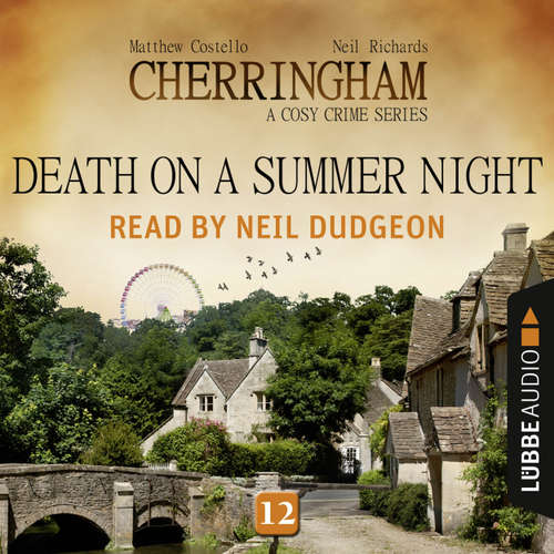 Audiobook Death on a Summer Night - Cherringham - A Cosy Crime Series: Mystery Shorts 12 - Matthew Costello - Neil Dudgeon