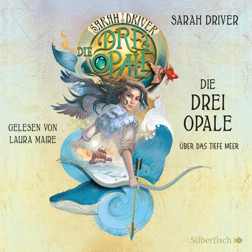 Über das tiefe Meer - Die drei Opale 1