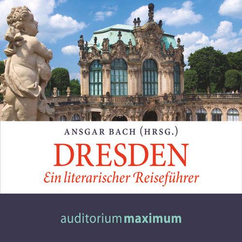 Dresden - Ein literarischer Reiseführer
