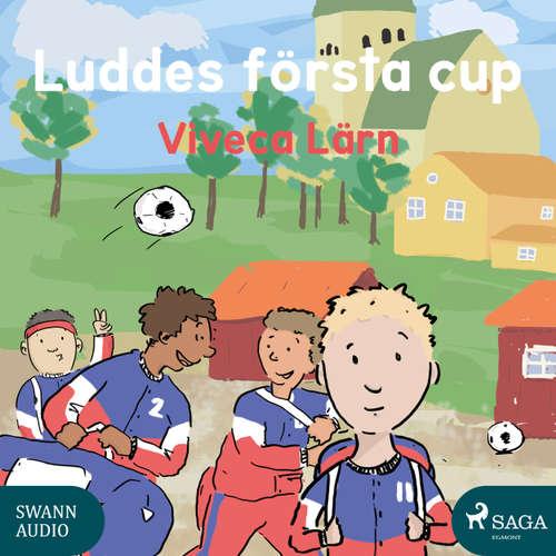 Audiokniha Luddes första cup - Böckerna om Ludde - Viveca Lärn - Ida Olsson