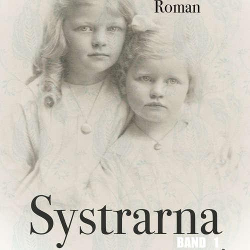 Audiokniha Systrarna - Bind 1 - Arnold Bennet - Åsa Kjellmann Erici