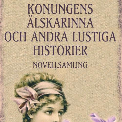 Audiokniha Konungens älskarinna och andra lustiga historier - Honoré De Balzac - Anders Mossling