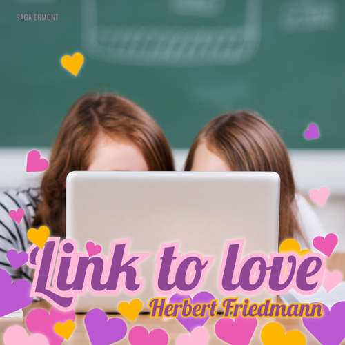Audiobook Link to Love - Herbert Friedmann - Nadine Heidenreich