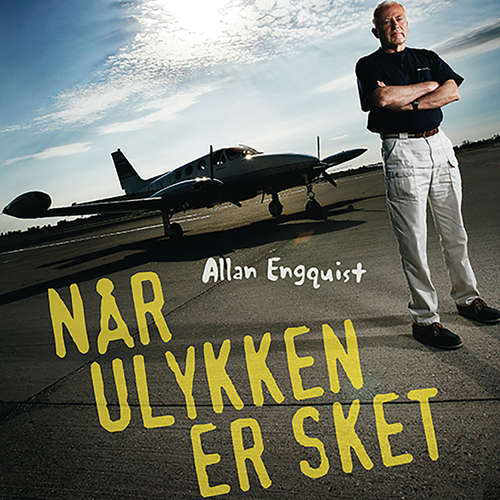 Audiokniha Når ulykken er sket - En SOS-læges oplevelser - Allan Engquist - Steen Heinsen
