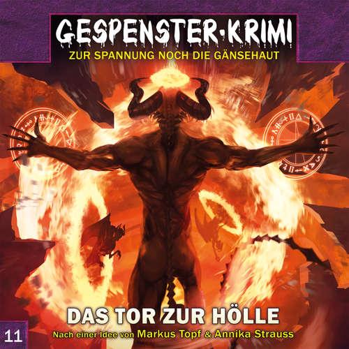 Hoerbuch Gespenster-Krimi, Folge 11: Das Tor zur Hölle - Markus Topf - Jürgen Holdorf