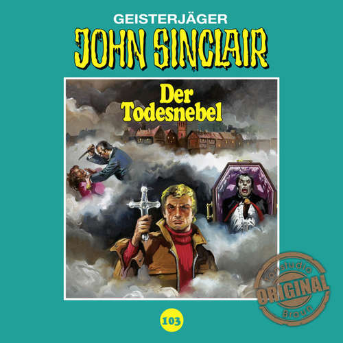 Hoerbuch John Sinclair, Tonstudio Braun, Folge 103: Der Todesnebel - Jason Dark -  Diverse