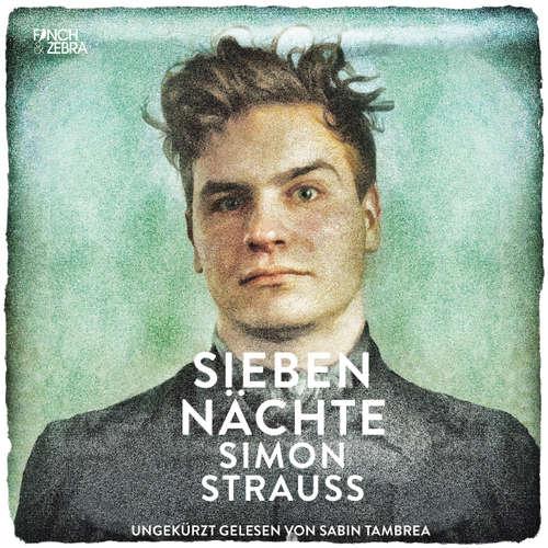 Hoerbuch Sieben Nächte - Simon Strauß - Sabin Tambrea