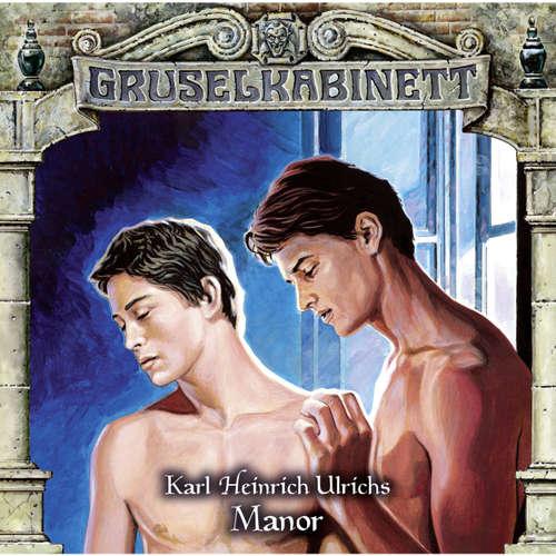 Hoerbuch Gruselkabinett, Folge 129: Manor - Karl Heinrich Ulrichs - Peter Weis
