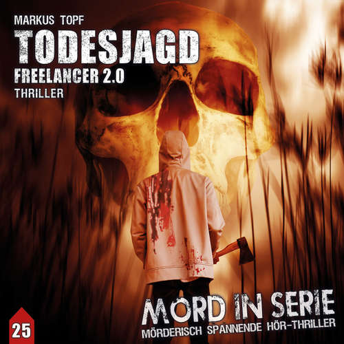 Mord in Serie, Folge 25: Todesjagd - Freelancer 2.0