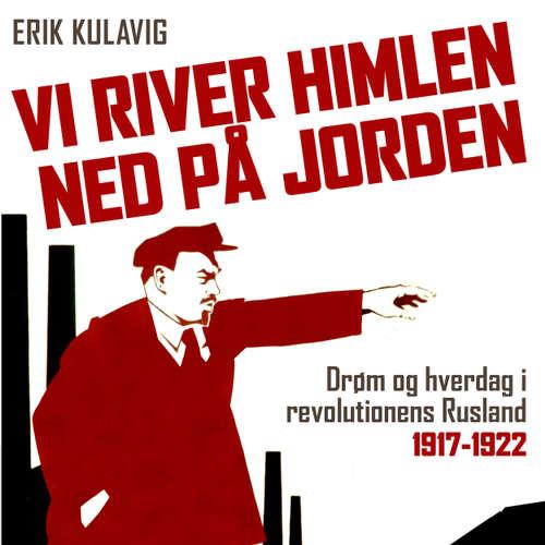 Audiokniha Vi river himlen ned på jorden - Erik Kulavig - Steen Heinsen