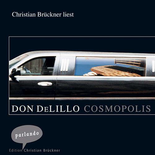 Hoerbuch Cosmopolis - Don DeLillo - Christian Brückner