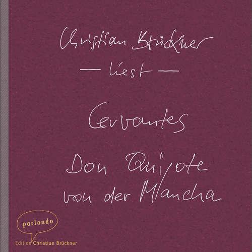 Hoerbuch Don Quijote von der Mancha -  Cervantes - Christian Brückner