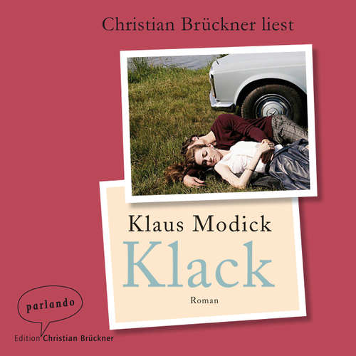 Hoerbuch Klack - Klaus Modick - Christian Brückner