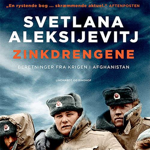 Audiokniha Zinkdrengene - Svetlana Aleksijevitj - Liselotte Krogager