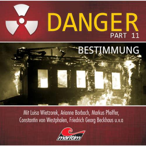 Hoerbuch Danger, Part 11: Bestimmung - Markus Duschek - Douglas Welbat