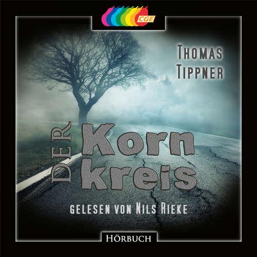 Hoerbuch Der Kornkreis - Thomas Tippner - Nils Rieke