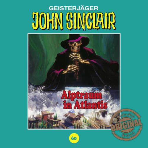 Hoerbuch John Sinclair, Tonstudio Braun, Folge 60: Alptraum in Atlantis - Jason Dark -  Diverse