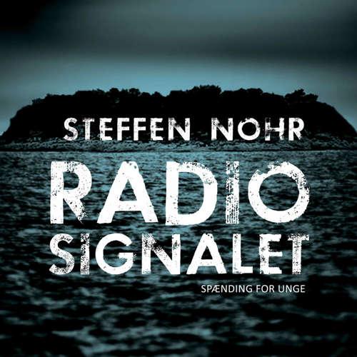 Audiokniha Radiosignalet - Steffen Nohr - Jesper Dupont